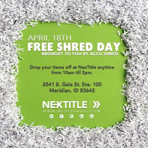 Free Shred Day! - Boise, Meridian, Nampa, Eagle | NexTitle